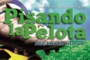 """Destacado cronista deportivo presentará libro """"Pisando la Pelota"""" en Feria del Libro de La Serena"""