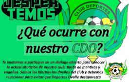 Hinchas del CDO  se cansaron de engaños y llaman a participar en reunión ampliada